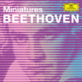 Beethoven Minatures by Ludwig van Beethoven
