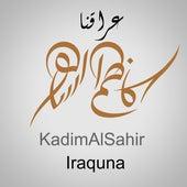 Iraquna von Kadim Al Sahir