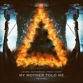 My Mother Told Me (Remixes) de L.B.One
