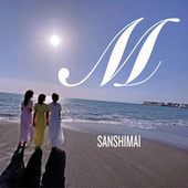 M by Sanshimai