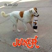 Un Día Más de Jolker