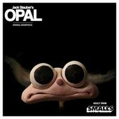 Jack Stauber's OPAL (Original Soundtrack) by Adult Swim Smalls