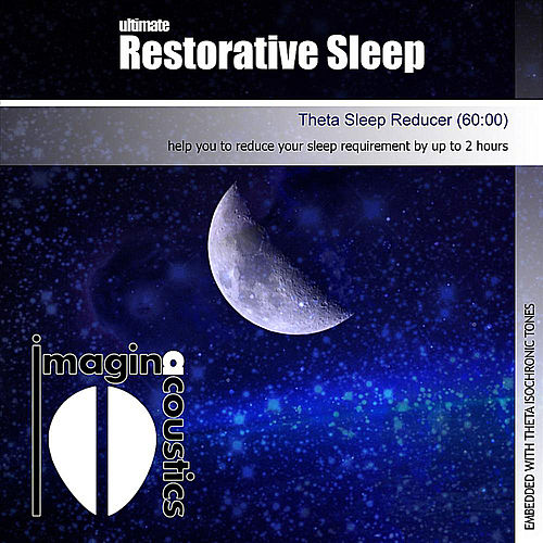Ultimate Restorative Sleep (Theta Sleep Reducer) by Imaginacoustics