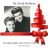 Silent Night Holy Night / Adeste Fideles (O Come All Ye Faithful) (All Tracks Remastered) von The Everly Brothers