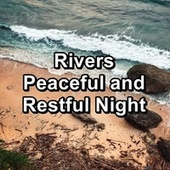 Rivers Peaceful and Restful Night von Yoga