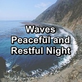 Waves Peaceful and Restful Night von Yoga Muziek