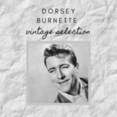 The Best Vintage Selection - Dorsey Burnette by Dorsey Burnette