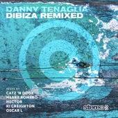 Dibiza Remixed by Danny Tenaglia