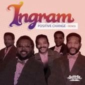 Positive Change - Remix by Ingram
