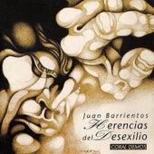 Juan Barrientos... Herencias del Desexilio by Coral Demos