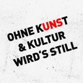 OHNE KUNST & KULTUR WIRD'S STILL (Silent Track) von Markus Becker