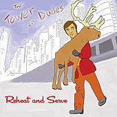 Reheat and Serve (EP) de The Tower of Dudes
