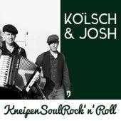 Kneipen-Soul-Rock'n'Roll von Kölsch