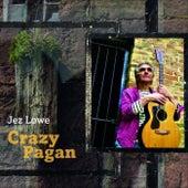 Crazy Pagan by Jez Lowe
