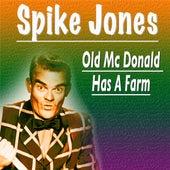 Old Mc Donald Has a Farm de Spike Jones