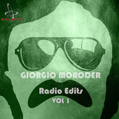 Giorgio Moroder Radio Edits, Vol.1 by Giorgio Moroder