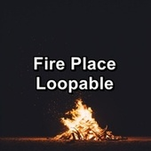Fire Place Loopable von Yogamaster