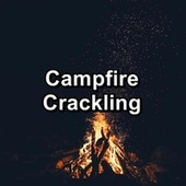 Campfire Crackling by Christmas Songs