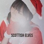 Scottish Elves von Santo and Johnny, Lorne Greene, Larry Chance And The Earls, Guy Lombardo, The Swan Silvertones, Rosemary Clooney, Conway Twitty, Denny Chew, The Four Lads, The Beach Boys
