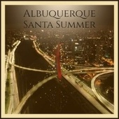Albuquerque Santa Summer de Roy Wood, Trini Lopez, Lou Monte, Barry Gordon, The Beach Boys, Andre Kostelanetz And His Orchestra, Bing Crosby