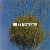 Milky Mistletoe de Jo-Ann Campbell, Showaddywaddy, Bobby Sherman, Denny Chew