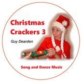 Christmas Crackers 3 - Song and Dance Music de Guy Dearden