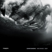 Nine Waves - Deep by Ejnar Kanding