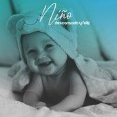 Niño Descansado y Feliz - Melodías Relajantes New Age para un Entrenamiento Rápido del Sueño by Canciones Infantiles