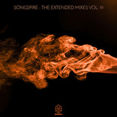 Songspire Records – The Extended Mixes Vol. 19 by Various Artists