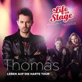 Thomas - Leben auf die harte Tour by Life on Stage
