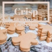 Crisp Gingerbread Collection de Becky Lee Beck, John Gary, Jimmy Charles, Denny Chew