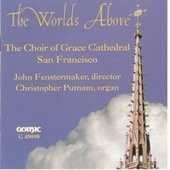 The Worlds Above von The Grace Cathedral Choir of Men and Boys