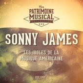 Les Idoles De La Musique Américaine: Sonny James, Vol. 1 von Sonny James