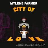 City of Love (Martin's Remix) de Mylène Farmer