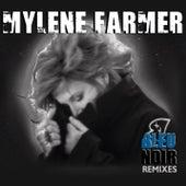 Bleu noir (Remixes) by Mylène Farmer