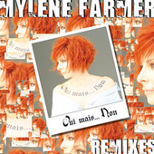 Oui mais... Non (Remixes) von Mylène Farmer