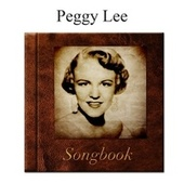 The Peggy Lee Songbook de Peggy Lee