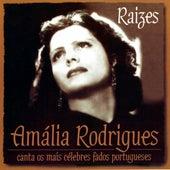 Raizes. Amália Rodrigues Canta os Mais Célebres Fados Portugueses by Amalia Rodrigues