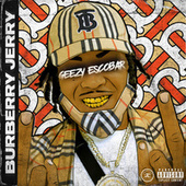 Burberry Jerry by Geezy Escobar