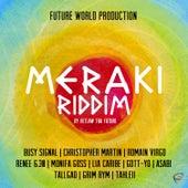 Meraki Riddim by Retlaw Tha Future by Various Artists