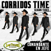 Corridos Time – Season Three