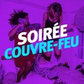 Soirée Couvre feu de Various Artists