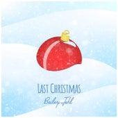 Last Christmas de Bailey Jehl