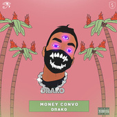 Money Convo de Dra-Ko