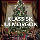 Klassisk julmorgon von Various Artists