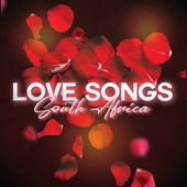 Love Songs South Africa von Various Artists