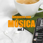 Amanece con música vol. I de Various Artists