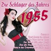 Die Schlager des Jahres 1955 by Various Artists
