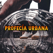 Profecía Urbana by Various Artists