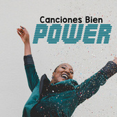 Canciones Bien Power von Various Artists
